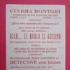 Cine: ALLO... LE HABLA EL ASESINO - AÑO 1962 - FOLLETO - CINEMA MOTGRI -TORROELLA DE MONTGRÍ ..L887. Lote 202543792