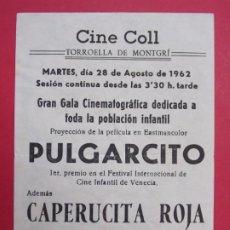 Cine: PULGARCITO - AÑO 1962 - FOLLETO - CINE COLL -TORROELLA DE MONTGRÍ ..L888. Lote 202543975