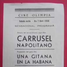 Cine: CARRUSEL NAPOLITANO - AÑO 1956 - FOLLETO - PROGRAMA CINE OLIMPIA -LA BISBAL-EMPORDÀ...L890. Lote 202544656