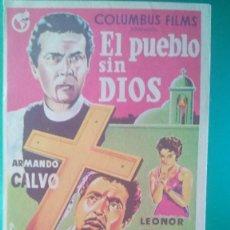 Cine: FOLLETO DE MANO EL PUEBLO SIN DIOS (ARMANDO CALVO - LEONOR LLAUSÁS - AGUSTÍN ISUNZA - JUAN ORRACA). Lote 202577581