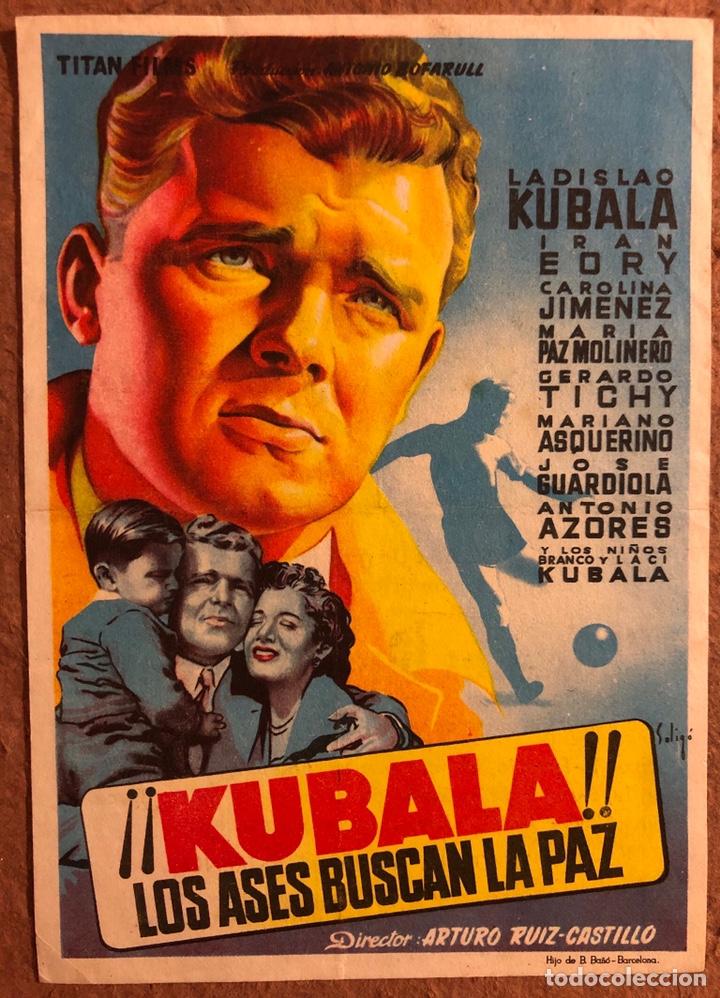 ¡¡KUBALA!! LOS ASES BUSCAN LA PAZ (LADISLAO KUBALA). FOLLETO DE MANO GRAN CINEMA LAS ARENAS (1955). (Cine - Folletos de Mano - Deportes)