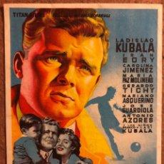Cine: ¡¡KUBALA!! LOS ASES BUSCAN LA PAZ (LADISLAO KUBALA). FOLLETO DE MANO GRAN CINEMA LAS ARENAS (1955).. Lote 202615633