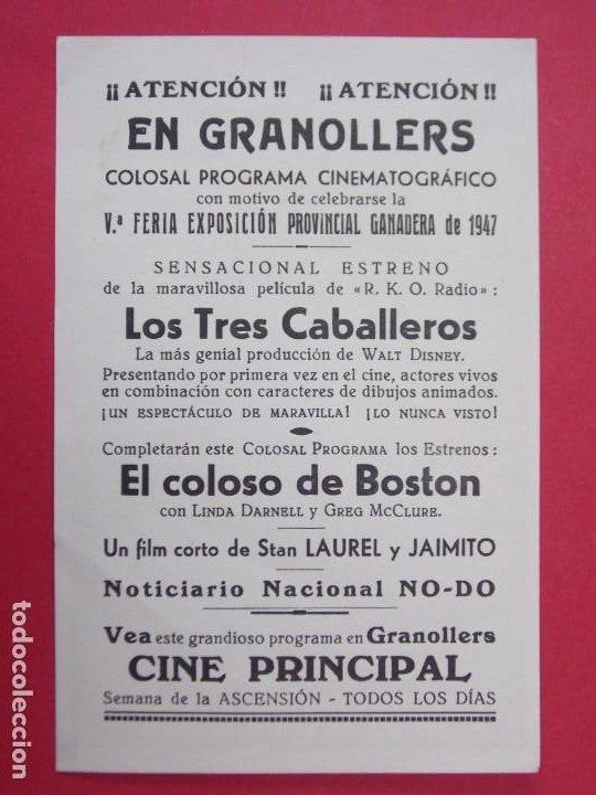 LOS TRES CABALLEROS - AÑO 1947 - FOLLETO - PROGRAMA CINE PRINCIPAL - GRANOLLERS...L920 (Cine - Folletos de Mano - Infantil)