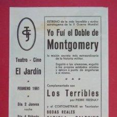Cine: YO FUI EL DOBLE DE MONTGOMERY - AÑO 1961 - FOLLETO - TEATRO CINE JARDIN - FIGUERES, GIRONA...L937. Lote 202758076