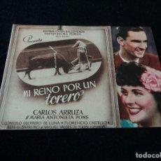 Cine: MI REINO POR UN TORERO CARLOS ARRUZA Y MARÍA ANTONIETA CIRCULO FAMILIAR RECREATIVO DE MANRESA. Lote 203262636