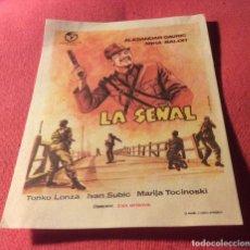 Cine: FOLLETO DE MANO LA SEÑAL. GAVRIC. BALOH. SIN PUBLICIDAD. Lote 203307763