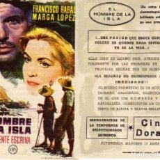 Cine: FOLLETO DE MANO EL HOMBRE DE LA ISLA . CINE DORADO ZARAGOZA. Lote 203502997