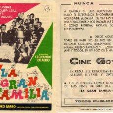Cine: FOLLETO DE MANO LA GRAN FAMILIA. CINE GOYA ZARAGOZA. Lote 203540025