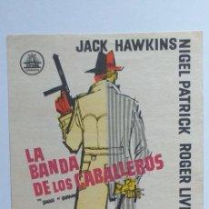 Cine: LA BANDA DE LOS CABALLEROS JACK HAWKINS PROGRAMA DE CINE SIN PUBLICIDAD. Lote 204134246