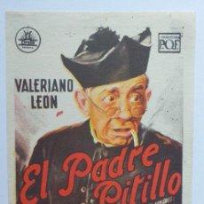 Cine: EL PADRE PITILLO VALERINO LEON PROGRAMA DE CINE SIN PUBLICIDAD. Lote 204149846