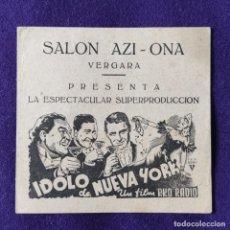 Cine: PROGRAMA DE CINE ORIGINAL. VERGARA (GUIPUZCOA). AZI ONA. IDOLO DE NUEVA YORK. DOBLE.. Lote 204316520