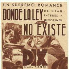 Cine: PTCC 049 DONDE LA LEY NO EXISTE PROGRAMA DOBLE RKO RICHARD DIX MARIA ALBA MARTHA SLEEPER. Lote 204331300