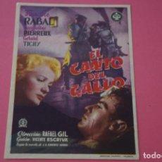Foglietti di film di film antichi di cinema: FOLLETO DE MANO PROGRAMA DE EL CANTO DEL GALLO CON PUBLICIDAD LOTE 9 MIRAR FOTO. Lote 204677416