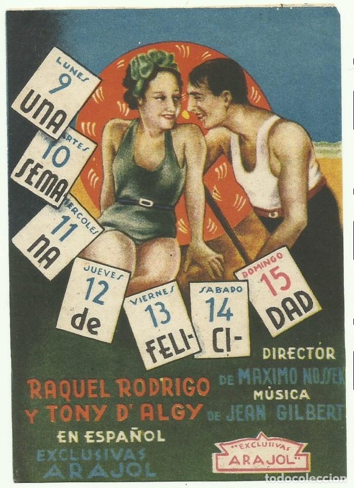 PTCC 056 UNA SEMANA DE FELICIDAD PROGRAMA SENCILLO ARAJOL CINE ESPAÑOL RAQUEL RODRIGO (Cine - Folletos de Mano - Clásico Español)