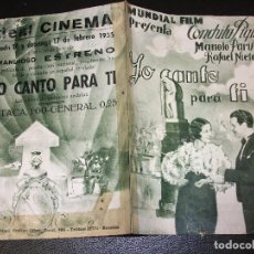 Cine: 1935 YO CANTO PARA TI PROGRAMA DE CINE CONCHITA PIQUER Y MANOLO RIVAS - IDEAL CINEMA BARCELONA. Lote 205047606