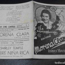Cine: 1940 MORENA CLARA PROGRAMA DE CINE CON IMPERIO ARGENTINA FLAMENCO CINE CENTRAL VALENCIA. Lote 205109618