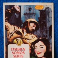 Cine: TAMBIEN SOMOS SERES HUMANOS. Lote 205131706