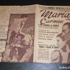 Cine: 1940 MARIA DEL CARMEN PROGRAMA DE CINE INIESTA LOS JARDINES DE MURCIA - JUANITA MONTENEGRO. Lote 205172476