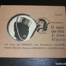 Cine: EL NEGRO QUE TENIA EL ALMA BLANCA PROGRAMA DE CINE MARIA BARRETO ANTOÑITA COLOMÉ ANGELILLO - ALBUM. Lote 205178081