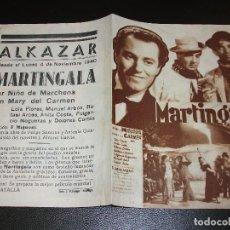 Cine: 1940 MARTINGALA PROGRAMA DE CINE CON NIÑO DE MARCHENA LOLA FLORES TEATRO ALKAZAR DE MALAGA. Lote 205248138