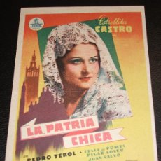 Cine: LA PATRIA CHICA PROGRAMA DE CINE CON ESTRELLITA CASTRO PEDRO TEROL FELIX DE POMES - FLAMENCO. Lote 205258468