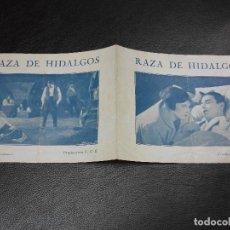 Cine: 1927 RAZA DE HIDALGOS PROGRAMA DE CINE CON ELENA D'ALGY JOSE NIETO - EN SEVILLA Y CASTILLA. Lote 205262595