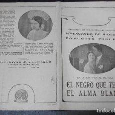 Cine: EL NEGRO QUE TENIA EL ALMA BLANCA PROGRAMA DE CINE CON RAIMUNDO DE SARKA Y CONCHITA PIQUER. Lote 205265337