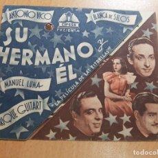 Cine: ANTIGUO PROGRAMA DE CINE SU HERMANO Y EL TEATRO CIRCO VILLAR 1942 CIFESA. Lote 205384632