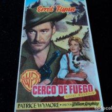 Cine: CERCO DE FUEGO ERROL FLYNN - PATRICE WYMORE - SCOTT FORBES, CINE AVELLANEDA. Lote 205476410