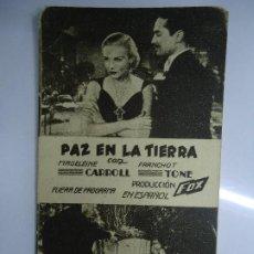 Cine: PAZ EN LA TIERRA 1934 CON PUBLICIDAD DEL TEATRO CÍRCULO MADELEINE CARROLL, FRANCHOT TONE, REGINALD. Lote 205530406