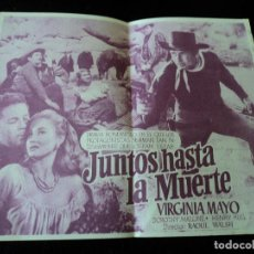 Cine: JUNTOS HASTA LA MUERTE PROGRAMA DOBLE WARNER JOEL MCCREA VIRGINIA MAYO TEATRO FLORIDA VITORIA. Lote 205644922
