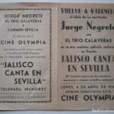 Cine: FOLLETO CINE OLIMPIA, JORGE NEGRETE, JALISCO, CARMEN SEVILLA, TRIO CLAVERA,1949, CON CANCIONES. Lote 205742781