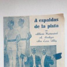 Cine: FOLLETO DE CINE A ESPALDAS DE LA PISTA CON ALBERTO MATTERSTOCK Y A. HORBIGER HISPANIA TOBIS 1941. Lote 205825961