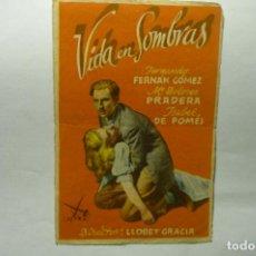 Cine: PROGRAMA VIDA EN SOMBRAS.-F.FERNAN GOMEZ- PUBLICIDAD CENTRO A.C. MONTBLANCH. Lote 205855560