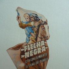 Flyers Publicitaires de films Anciens: FLECHA NEGRA. TROQUELADO CON SELLO CINE. Lote 206118226