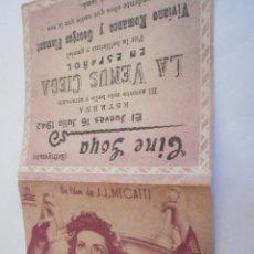 Cine: 10 - FOLLETO CINE - CON PUBLICIDAD - CINE GOYA - LA VENUS CIEGA. Lote 206239048