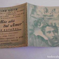 Cine: 10 - FOLLETO CINE - CON PUBLICIDAD - CINE GOYA - MAS ALLA DEL AMOR. Lote 206239162