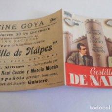 Cine: 10 - FOLLETO CINE - CON PUBLICIDAD - CINE GOYA - CASTILLO DE NAIPES. Lote 206239192