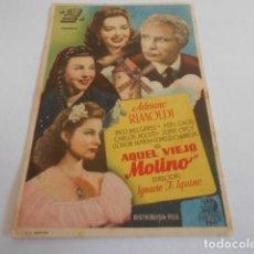 Cine: 10 - FOLLETO CINE - CON PUBLICIDAD - CINE GOYA - AQUEL VIEJO MOLINO. Lote 206239248