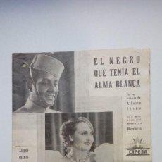 Cine: FOLLETO DE CINE EL NEGRO QUE TENÍA EL ALMA BLANCA CIFESA PROGRAMA DOBLE. Lote 206456165