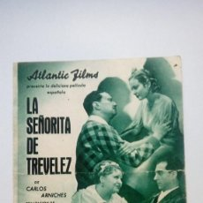 Cine: FOLLETO DE MANO LA SEÑORITA DE TREVELEZ ATLANTIC FILMS CON MARIA GAMEZ. Lote 206456283