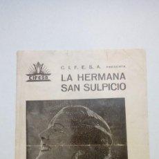 Cine: FOLLETO DE MANO LA HERMANA SAN SULPICIO CIFESA FILMS CON IMPERIO ARGENTINA. Lote 206456365