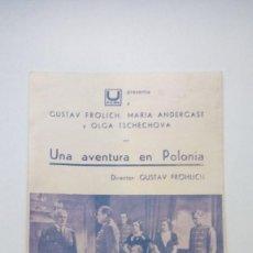 Cine: FOLLETO DE CINE UNA AVENTURA EN POLONIA DE UFILMS CON GUSTAV FROLICH Y MARIA ANDERGAST. Lote 206457496