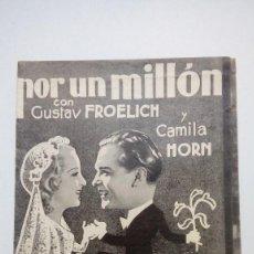 Cine: FOLLETO DE CINE POR UN MILLON CON GUSTAV FROELICH Y CAMILA HORN E 1941 CON PUBLICIDAD. Lote 206459175
