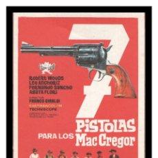Cine: FOLLETO DE MANO, 7 PISTOLAS PARA LOS MAC GREGOR, ROBERT WOODS, LEO ANCHORIZ Y DEMAS.. Lote 206465253