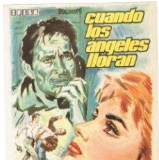 Cine: FOLLETO DE MANO, CUANDO LOS ANGELES LLORAN. Lote 206468138