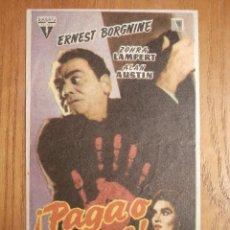 Cine: FOLLETO DE MANO CINE - PELÍCULA, FILM - LARGOMETRAJE - PAGA Ó MUERE - CINE NUEVO 8-4-1961. Lote 206496265