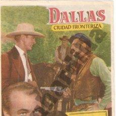Cine: DALLAS CIUDAD FRONTERIZA - SALÓN IMPERIAL Y CINE CERVANTES DE ÉCIJA (CA. 1950). Lote 206567566