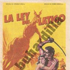 Cine: LA LEY DEL LÁTIGO - TEATRO SANJUÁN DE ÉCIJA (CA. 1955). Lote 206570147