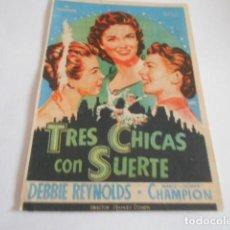 Cine: 24 - FOLLETO DE CINE - CON PUBLICIDA - CINE PRINCIPAL - TRES CHICAS CON SUERTE. Lote 207098456
